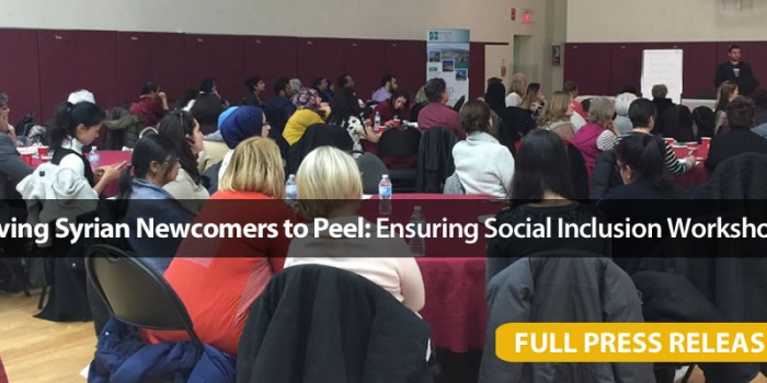 Serving Syrian Newcomers to Peel: Ensuring Social Inclusion Workshop